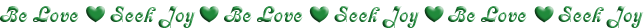 This image has an empty alt attribute; its file name is be-love-seek-joy-green-line.png