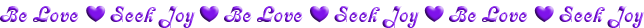 This image has an empty alt attribute; its file name is be-love-seek-joy-purple-line.png