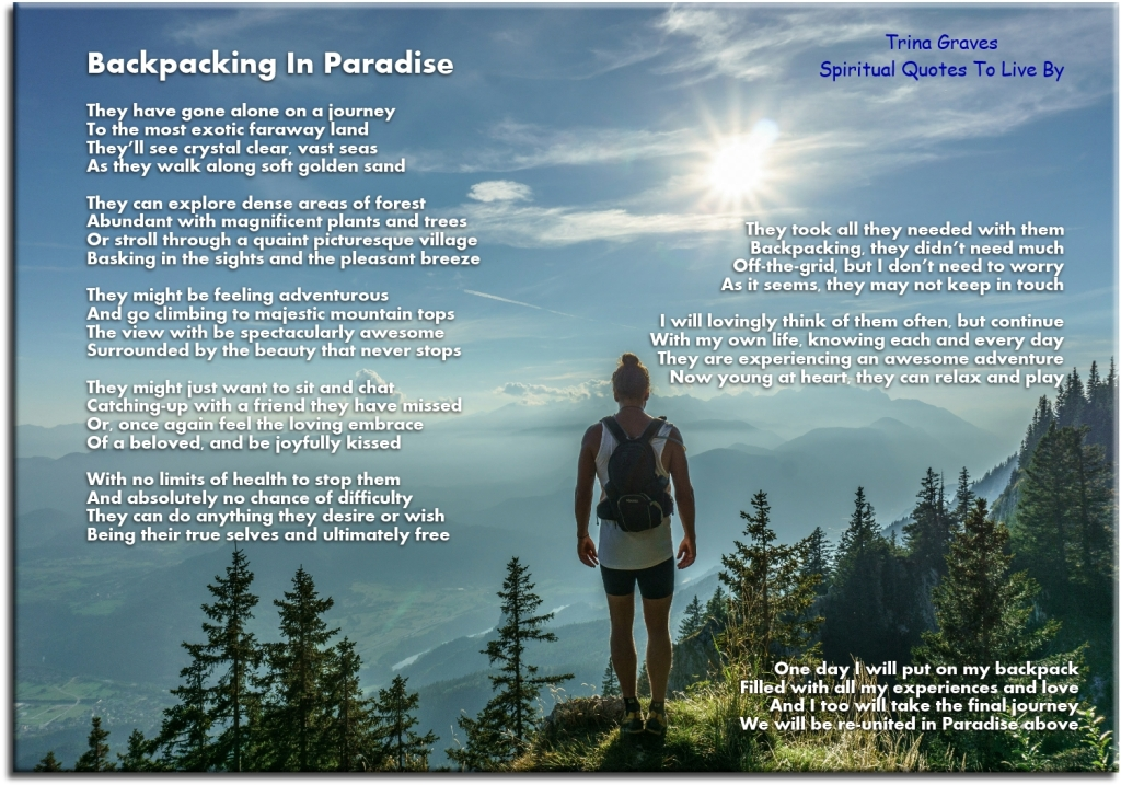 Backpacking In Paradise - Inspirational Sympathy Poem by Trina Graves - Spiritual Quotes To Live By