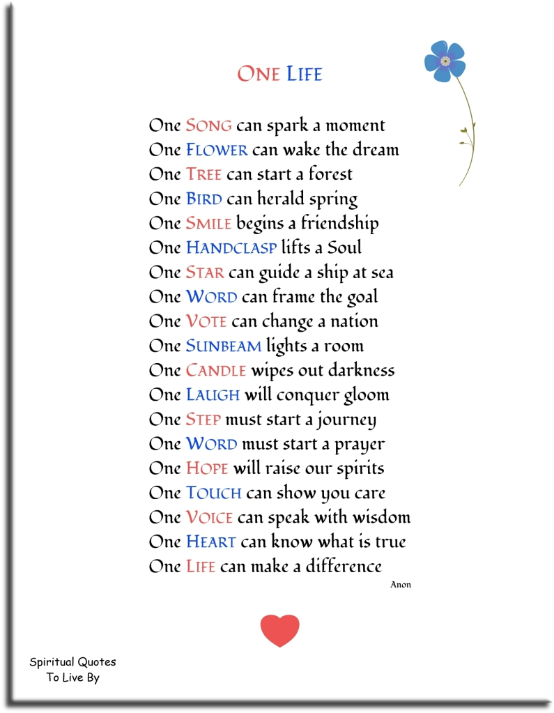 Inspirational poem 'One Live' unknown author - Spiritual Quotes To Live By